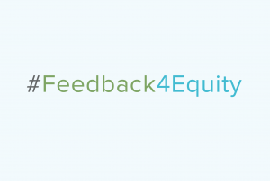 graphic if hashtag #Feedback4Equity